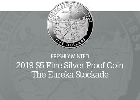 2019 $5 Fine Silver Proof Coin - Mutiny and Rebellion - The Eureka Stockade